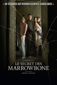 Film Le Secret des Marrowbone 2017 en Streaming VF