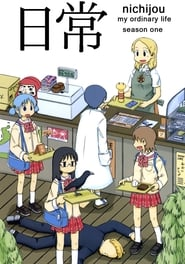 Nichijou: My Ordinary Life streaming vf poster
