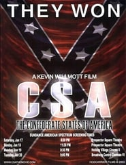 C.S.A : The Confederate States of America affiche
