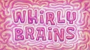Whirlybrains