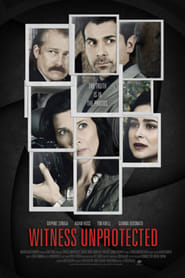Watch Witness Unprotected (2018)