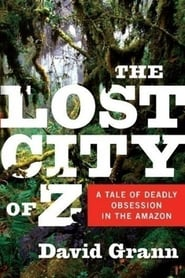 Ver The Lost City of Z Pelicula Completa 2016