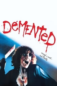 Demented Watch and Download Free Movie in HD Streaming