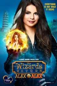 Los Hechiceros Regresan: Alex vs. alex (The Wizards Return: Alex vs. alex) (2013) online