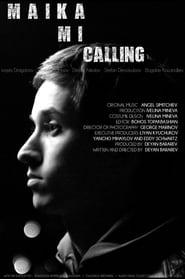 Maika mi calling