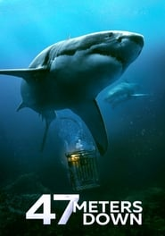 Watch 47 Meters Down (2017) Full Movie HD