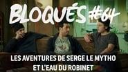 Bloqués saison 1 episode 64