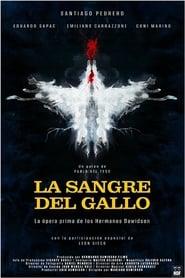 La Sangre del Gallo (2015) online