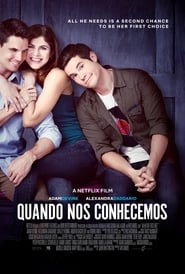 Assistir – When We First Met (Legendado)