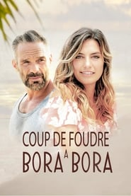film Coup de foudre à Bora Bora streaming