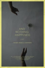 And Nothing Happened (2016)