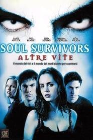 Soul Survivors - Altre vite (2001)
