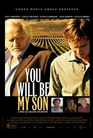 You Will Be My Son Film Streaming