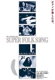Super Folk Song: Piano ga Aishita Onna