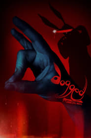 Dogged (2017) Watch Online Free