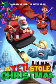 A Yeti Stole Christmas 2018 Full Movie Watch Online