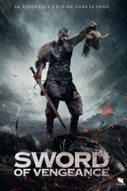 Film Sword of Vengeance 2014 en Streaming VF