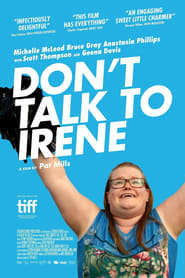 Don't Talk to Irene (2017) Watch Online Free