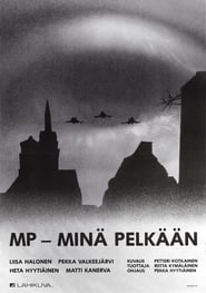 MP - minä pelkään