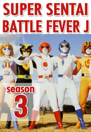 Super Sentai - Battle Fever J Season 3
