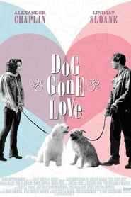 Dog Gone Love (2004)