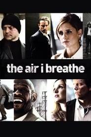 The Air I Breathe - Die Macht des Schicksals (2007)