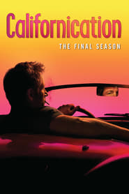 Californication saison 7 streaming vf
