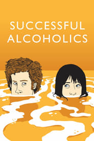 Ver Successful Alcoholics Pelicula Online