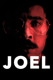 Watch Joel (2018) Full Movie