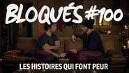 Bloqués saison 1 episode 100