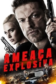 Ameaça Explosiva (2018) Blu-Ray 1080p Download Torrent Dub e Leg