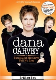 Dana Carvey: Squatting Monkeys Tell No Lies Poster