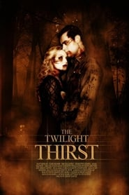 The Twilight Thirst Full Movie