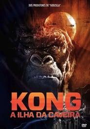 Assistir Kong: A Ilha da Caveira Dublado