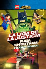 LEGO DC Comics Super Heroes – La Liga de la Justicia – Fuga de Gotham (2016)
