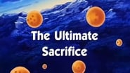 Dragon Ball Season 1 Episode 117 : The Ultimate Sacrifice
