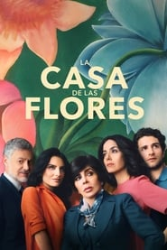 La casa de las flores en streaming