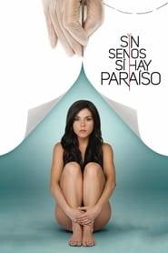 Sin senos sí hay paraíso Season 1