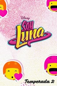 Soy Luna saison 2 episode 8 streaming vostfr