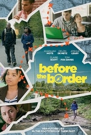 Before the Border (2015) Watch Online Free