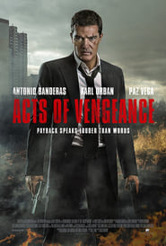 Acts of Vengeance (2017) Full Movie Watch Online Free Download