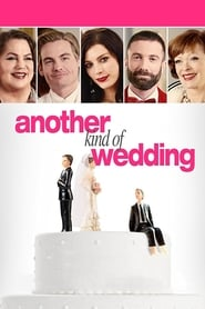 Watch Another Kind of Wedding (2017)