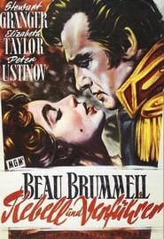 Beau Brummell - Rebell und Verführer