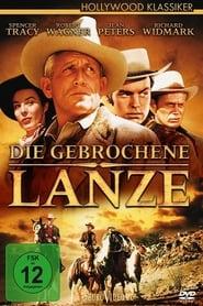 Die gebrochene Lanze Stream deutsch