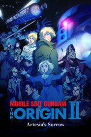 Mobile Suit Gundam: The Origin II - Artesia's Sorrow