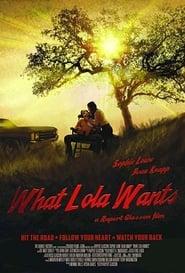 What Lola Wants