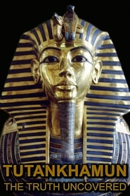 Tutankhamun: The Truth Uncovered (2014) Full Movie