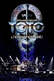 Toto: 35th Anniversary Tour - Live In Poland Viooz