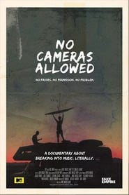No Cameras Allowed free movie
