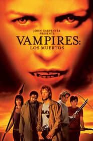 Vampires: Los Muertos Netflix HD 1080p